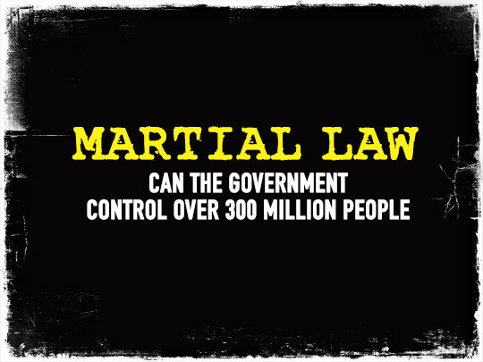 Martial Law: Can the Government Control Over 300 Million People