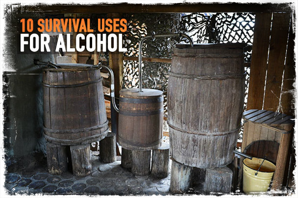 10 Survival Uses for Alcohol