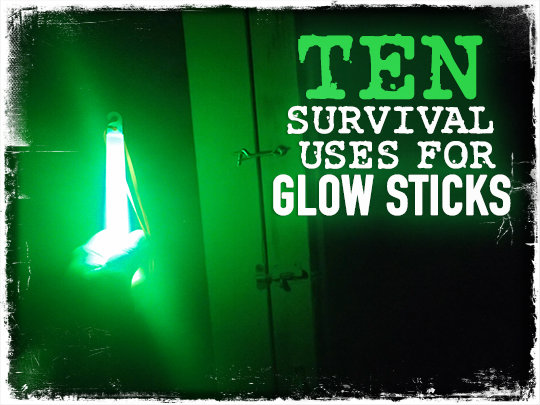 10 Survival Uses for Glow Sticks