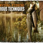 Survival Fishing: Various Techniques