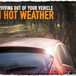 Surviving Out Of Your Vehicle in Hot Weather