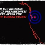 Did You Reassess Your Preparedness Level after the New Yorker Story?