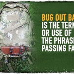 Bug out Bag: Is the Term or Use of The Phrase a Passing Fad