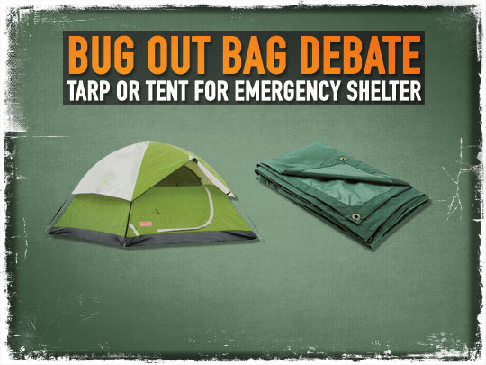 Bug Out Bag Tarp or Tent