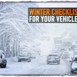 Winter Checklist for Your Vehicles