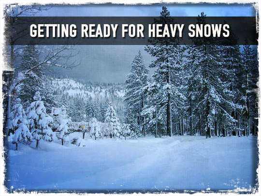 Getting Ready For Heavy Snows