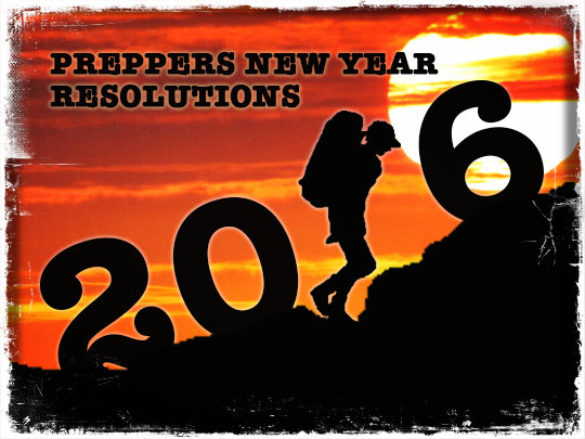 Preppers New Years Resolutions