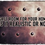 Safe Room for Your Home Is It Realistic or Not