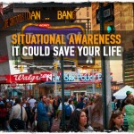 Situational Awareness: It Could Save Your Life