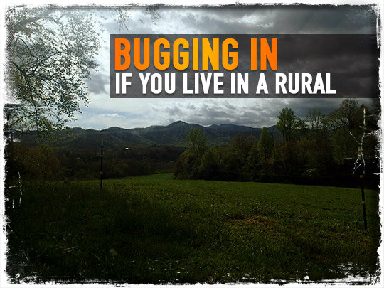 Bugging In Rural Area