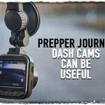 Prepper Journal: Dash Cams Can Be Useful