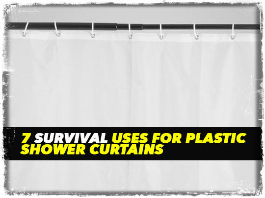 Plastic Shower Curtain Survival Uses