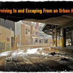 Surviving In and Escaping From an Urban Area
