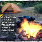 8 Survival Skills You Can Practice While Camping