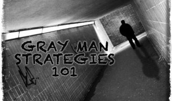 Gray Man Strategies 101