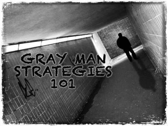 Gray Man Strategies