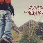 Hiking Skills: Back To the Basics