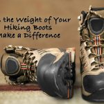 Does the Weight of Your Hiking Boots Make a Difference