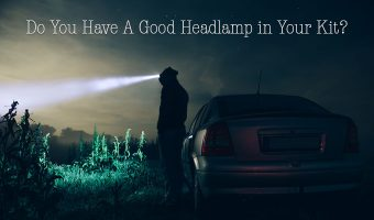 Do You Have A Good Headlamp in Your Kit?