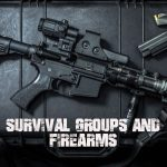 Survival Groups and Firearms