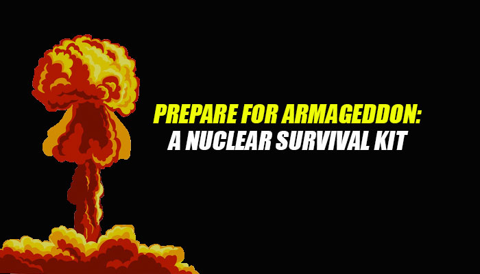 Nuclear Survival Kit