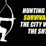 Hunting For Survival in the City When the SHTF