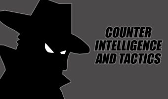 Counter Intelligence and Tactics