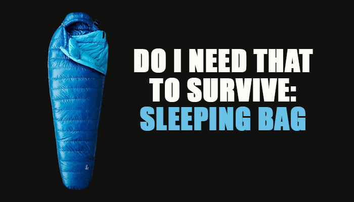 Survive Sleeping Bag