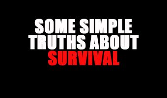 Some Simple Truths about Survival