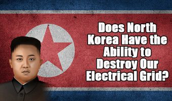 Does North Korea Have the Ability to Destroy Our Electrical Grid?