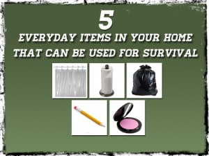 5 household items used for survival