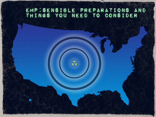 EMP: Sensible Preparations and Things You Need To Consider