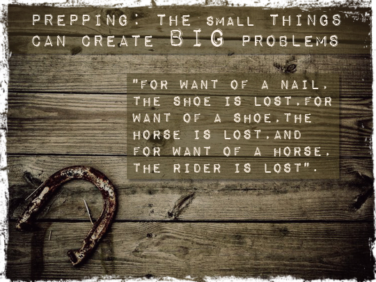 Prepping: The Small Things Can Create Big Problems