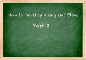 Bug Out Plan Part 2