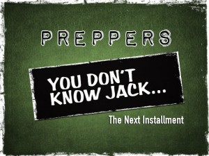 preppers don't know jack