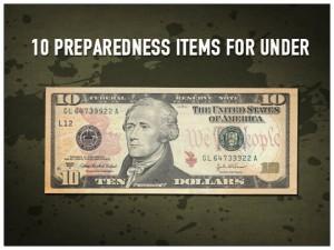 Preparedness Items under 10 bucks