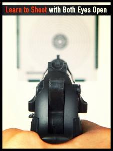 Handgun shooting with Eyes Open