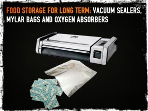 Mylar bags Oxygen Absorbers and Vacuum Sealer