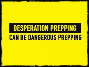 Dangerous Prepping