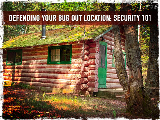 Shtf Shelter: Defending Your Bug Out Location: Security 101