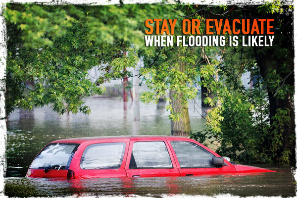 Stay or Evacuate When Flooding Is Likely