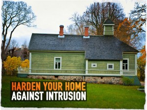 Harden Home Against Intrusion