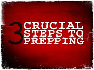 3 Crucial Prepping Steps