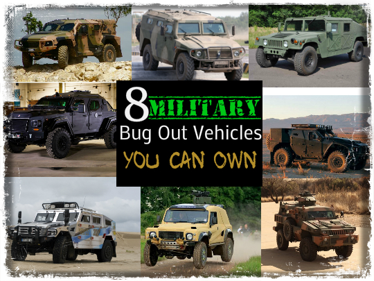 8 Military Bug Out Vehicles You Can Own