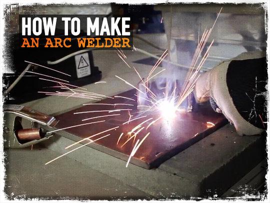 How to Make an ARC Welder