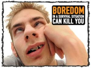 Survival-Boredom