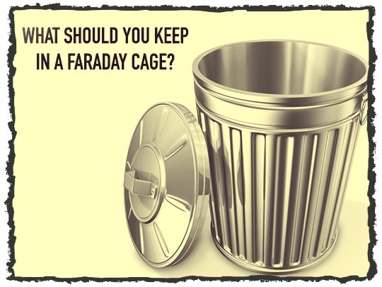 Faraday Cage Contents