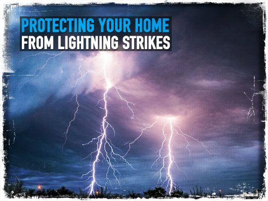 Protecting Your Home From Lightning Strikes