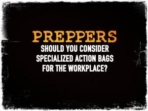Prepper Action Bags