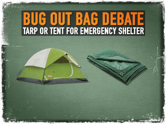 Shtf Shelter: Bug Out Bag Debate: Tarp Or Tent For Emergency Shelter